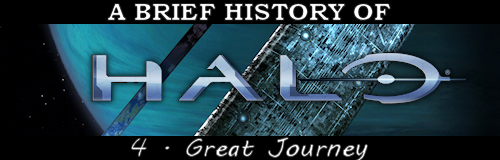 """A Brief History of Halo"" Great Journey, Halo story"