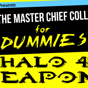 MCC-for-Dummies_Prt4_H4-Weapons